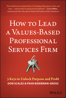 How to Lead a Values-Based Professional Services Firm cover image