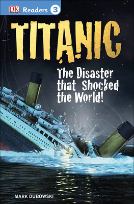 Titanic (DK Readers: Level 3) Cover Image