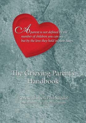 The Grieving Parent's Handbook Cover Image