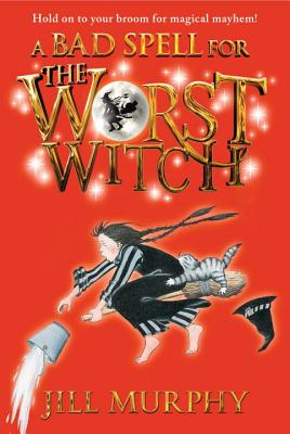 A Bad Spell for the Worst Witch Cover Image