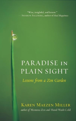 Paradise in Plain Sight: Lessons from a Zen Garden Cover Image