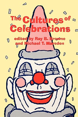 The Cultures of Celebrations (Outdoor Entertainment Series) Cover Image