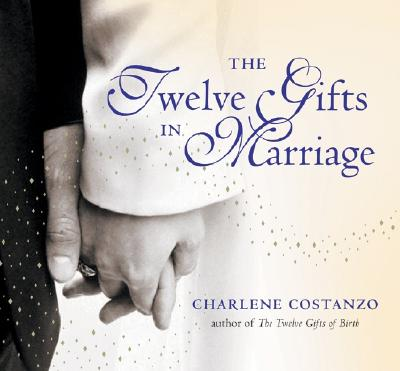 The Twelve Gifts in Marriage (Twelve Gifts Series #2) Cover Image