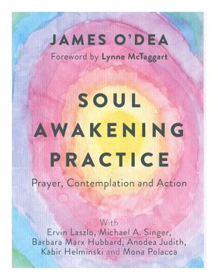 Soul Awakening Practice: Prayer, Contemplation and Action Cover Image