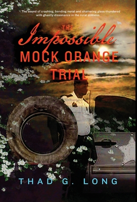 The Impossible Mock Orange Trial Cover Image