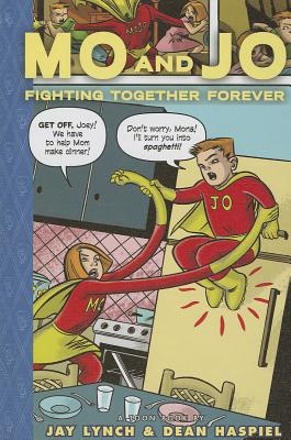 Mo and Jo Fighting Together Forever (Toon Books) Cover Image