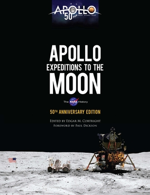 Apollo Expeditions to the Moon: The NASA History 50th Anniversary Edition (Dover Books on Astronomy) Cover Image