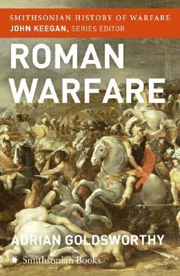Roman Warfare (Smithsonian History of Warfare) Cover Image