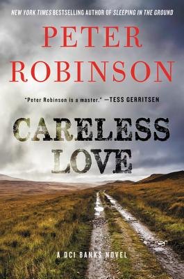 Careless Love: A DCI Banks Novel (Inspector Banks Novels #25) Cover Image