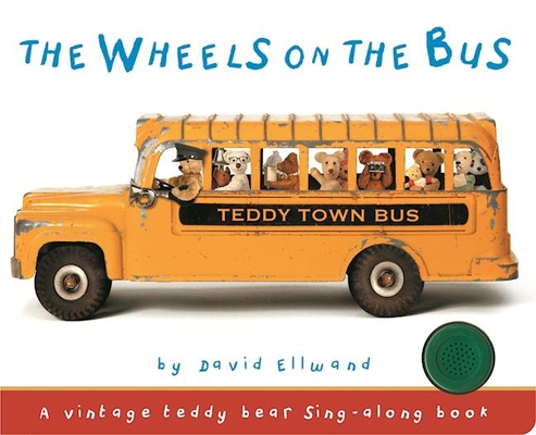 The Wheels on the Bus (Teddy Bear Sing Along) Cover Image