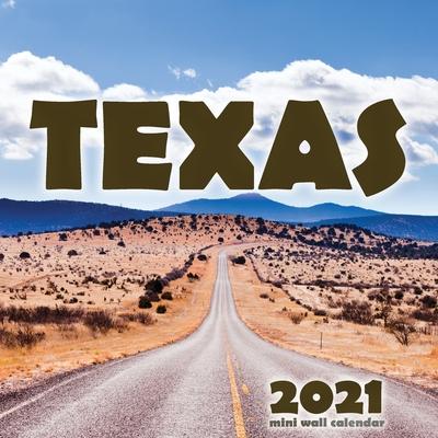 Texas 2021 Mini Wall Calendar Cover Image