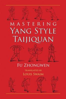 Mastering Yang Style Taijiquan Cover Image