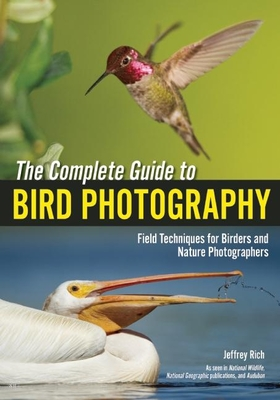 The Complete Guide to Bird Photography Cover