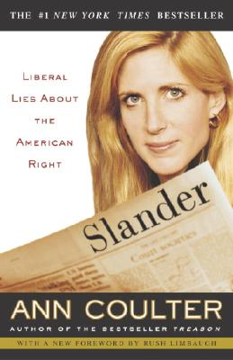 Slander: Liberal Lies about the American Right Cover Image
