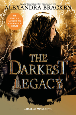 The Darkest Legacy (The Darkest Minds, Book 4) (A Darkest Minds Novel) Cover Image