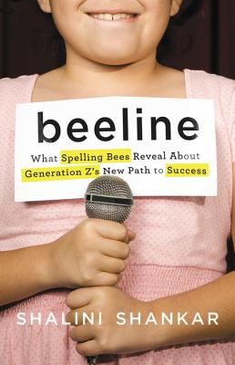 Beeline: What Spelling Bees Reveal About Generation Z's New Path to Success Cover Image