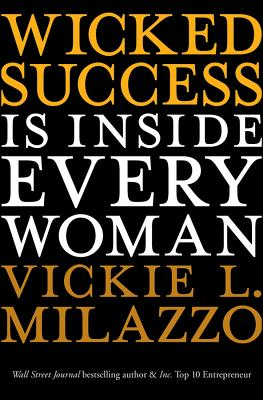 Wicked Success Is Inside Every Woman Cover