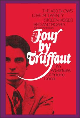 Four by Truffaut: The Adventures of Antoine Doinel Cover Image