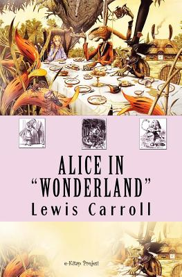 Alice in Wonderland: {Illustrated} Cover Image