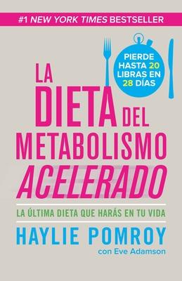 La Dieta del Metabolismo Acelerado Cover