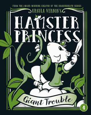 Hamster Princess: Giant Trouble Cover Image