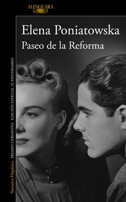 Paseo de la Reforma (Ed. 25 Aniversario) / Reforma Boulevard (25th Anniversary E D)