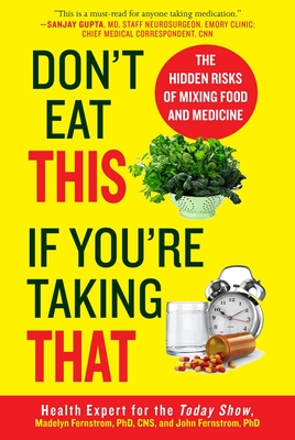 Don't Eat This If You're Taking That: The Hidden Risks of Mixing Food and Medicine Cover Image