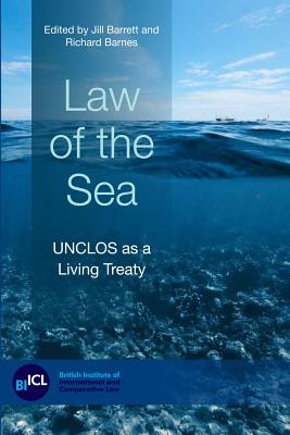 Law of the Sea: UNCLOS as a Living Treaty Cover Image