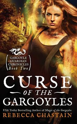 Cover for Curse of the Gargoyles (Gargoyle Guardian Chronicles #2)