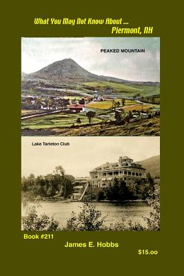 What You May Not Know About Piermont, N H Cover Image