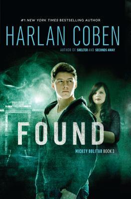 Found: A Mickey Bolitar Novel, Book 3 Cover Image