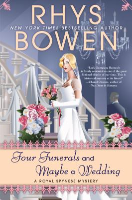 Four Funerals and Maybe a Wedding (Royal Spyness Mystery #12) Cover Image