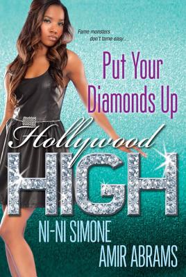 Hollywood High: Put Your Diamonds Up Cover Image