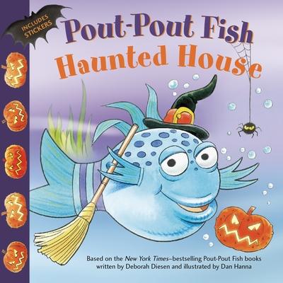 Pout-Pout Fish: Haunted House (A Pout-Pout Fish Paperback Adventure) Cover Image
