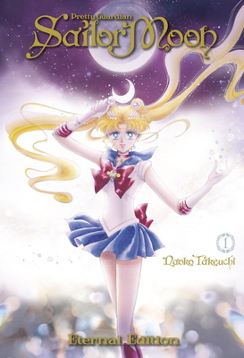 Sailor Moon Eternal Edition 1 Cover Image