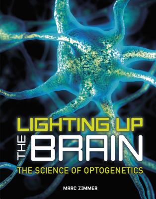 Lighting Up the Brain: The Science of Optogenetics Cover Image