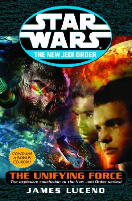 Star Wars: The New Jedi Order: The Unifying Force Cover Image