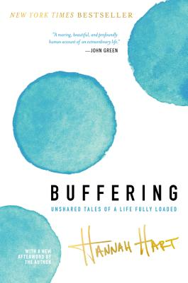 Buffering: Unshared Tales of a Life Fully Loaded Cover Image