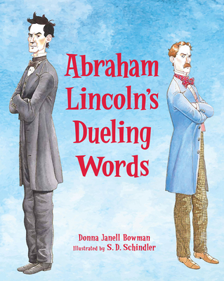 Abraham Lincoln's Dueling Words Cover Image