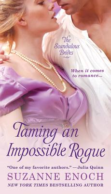 Taming an Impossible Rogue (Scandalous Brides Series #2) Cover Image