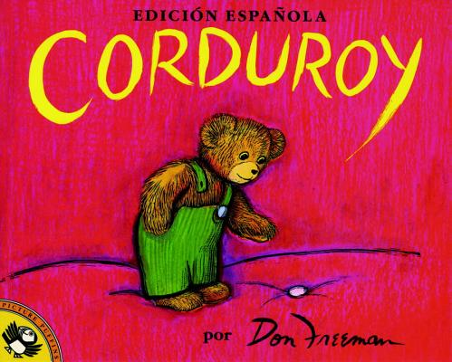 Corduroy (Spanish Edition) Cover Image