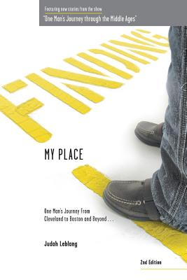 Finding My Place: One Man's Journey from Cleveland to Boston and Beyond 2nd Edition Cover Image