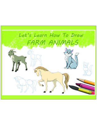 Cover for Let's Learn How To Draw Farm Animals
