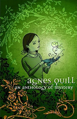 Agnes Quill: An Anthlogy of Mystery Cover Image