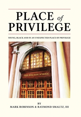 Place of Privilege: Young, Black and in an unexpected place of privilege Cover Image