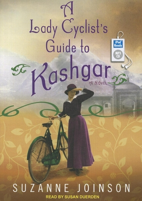 A Lady Cyclist's Guide to Kashgar Cover
