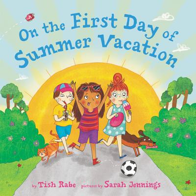 On the First Day of Summer Vacation Cover Image