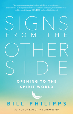 Signs from the Other Side: Opening to the Spirit World Cover Image