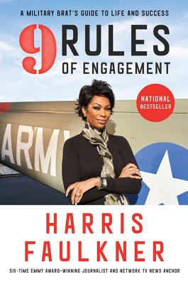 9 Rules of Engagement: A Military Brat's Guide to Life and Success Cover Image