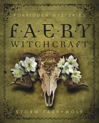 Forbidden Mysteries of Faery Witchcraft Cover Image